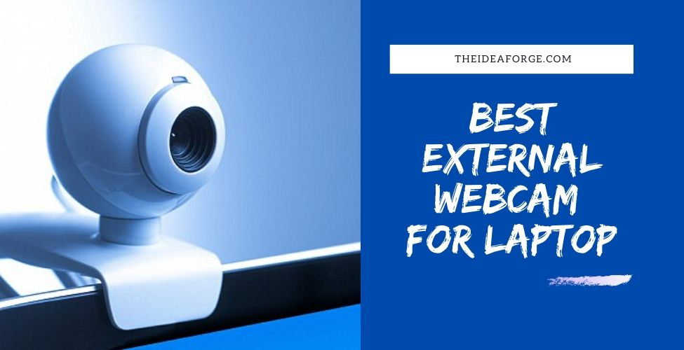 Best External Webcam for Laptop