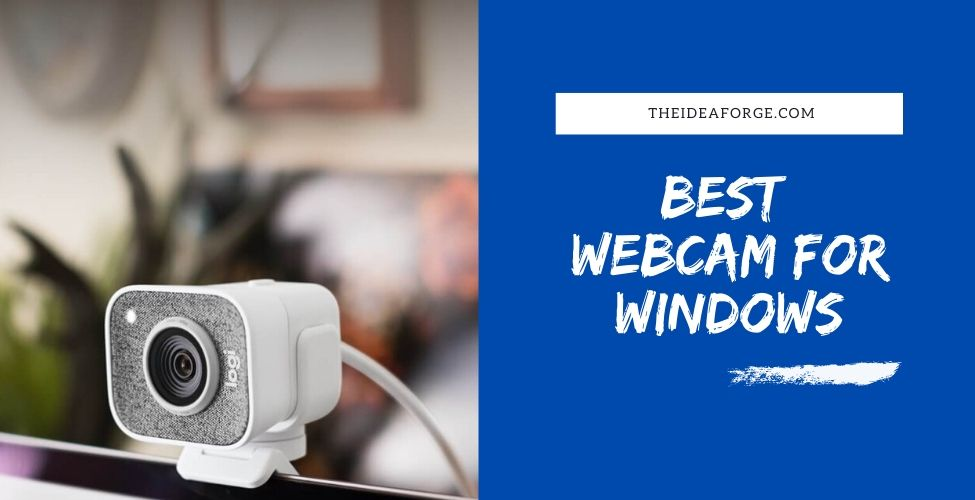 Best Webcam for Windows