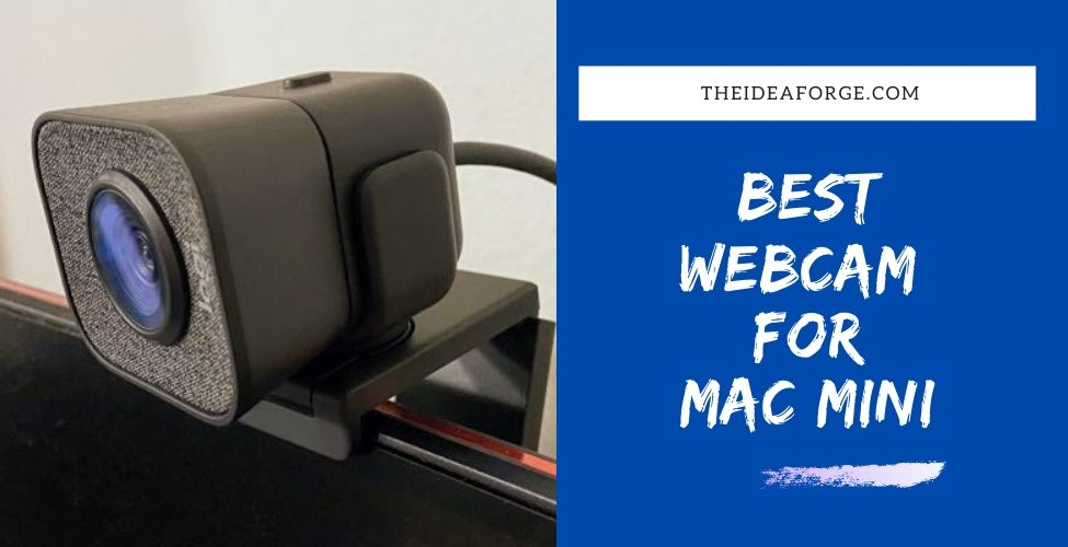 Best webcam for Mac Mini