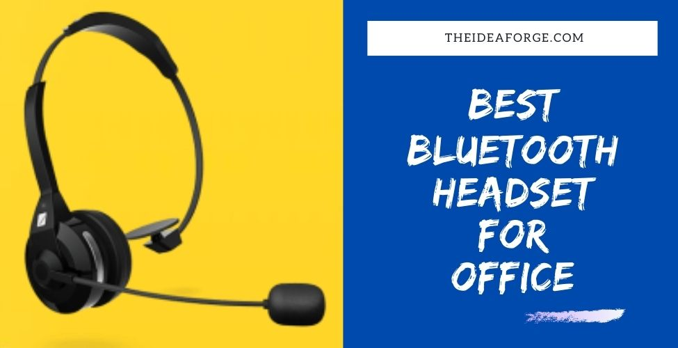 Best Bluetooth Headset For Office 2020 The Idea Forge