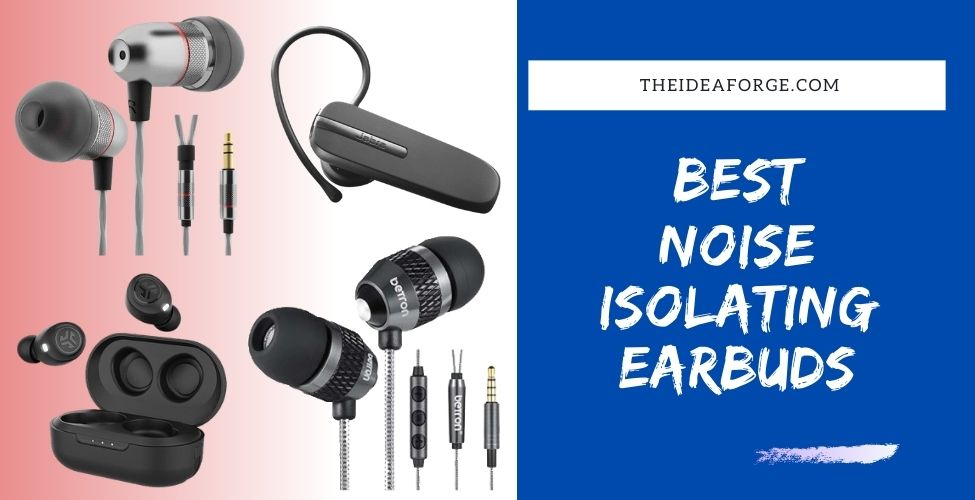 Best Noise Isolating Earbuds