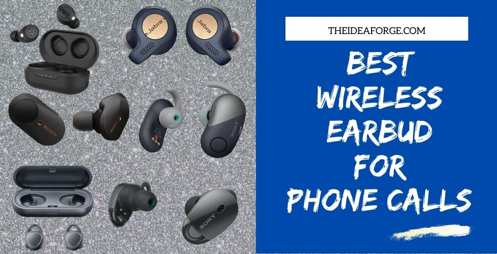 Best wireless earbud for phone calls