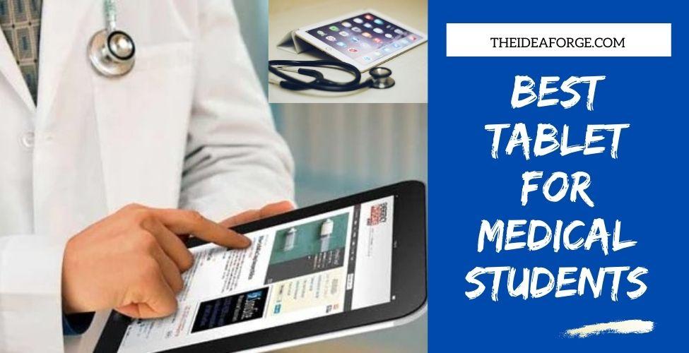 Best Tablet for Medical Students
