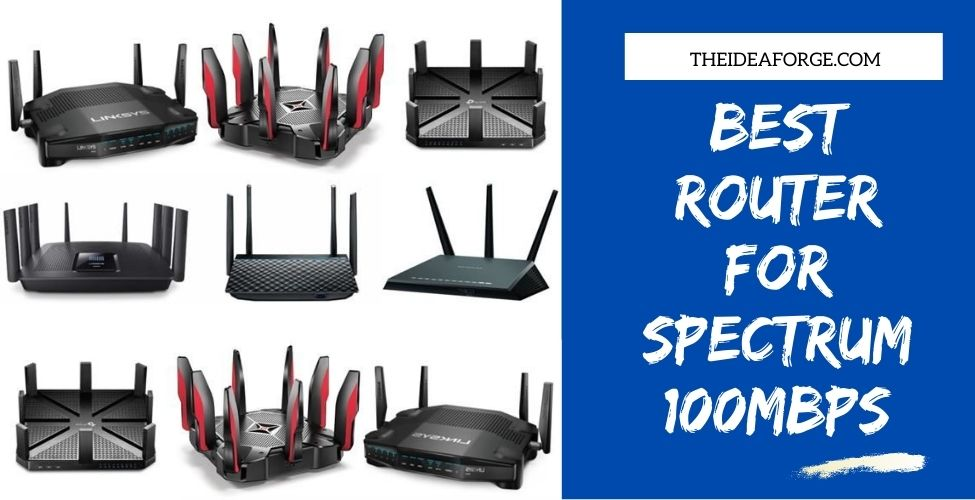 Best Router For Spectrum 100mbps