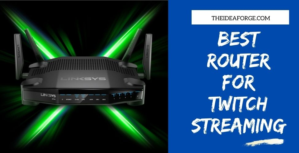 Best Router for Twitch Streaming