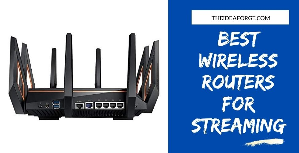 Best Wireless Routers For Streaming