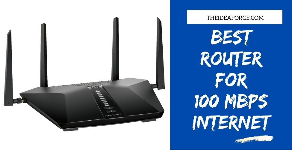 Best Router For 100 mbps Internet