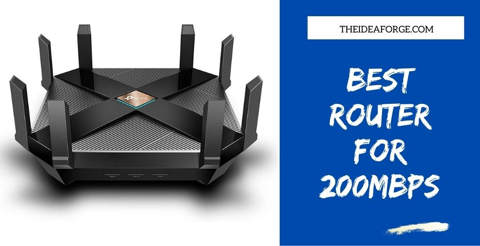 Best router for 200mbps