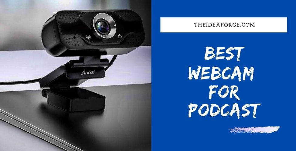 Best Webcam for Podcast