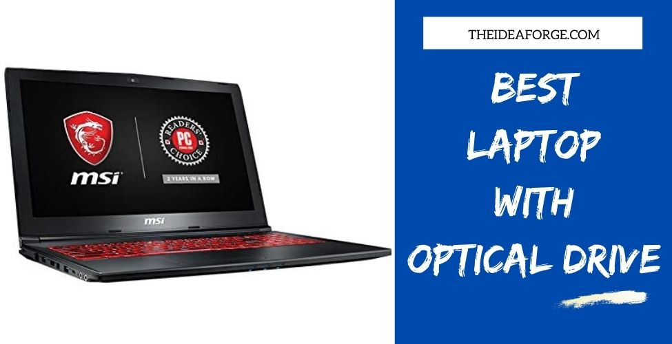 Best Laptop With Optical Drive