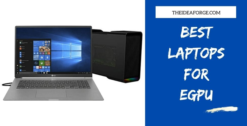 Best Laptops For eGPU